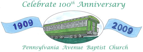 100th Anniversary of Pennsylvania Avenue Baptist Church